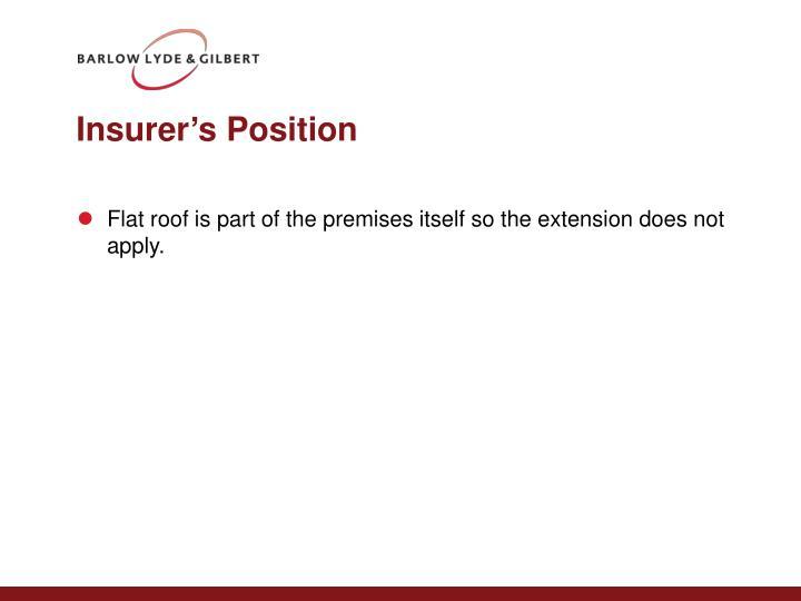 Insurer's Position