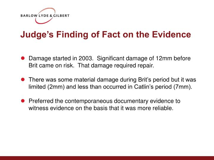 Judge's Finding of Fact on the Evidence