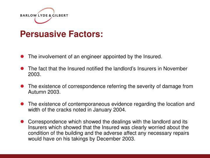 Persuasive Factors: