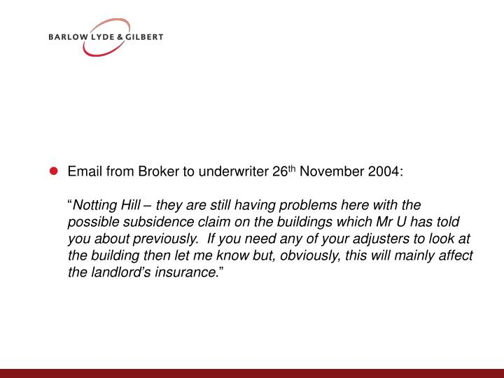 Email from Broker to underwriter 26