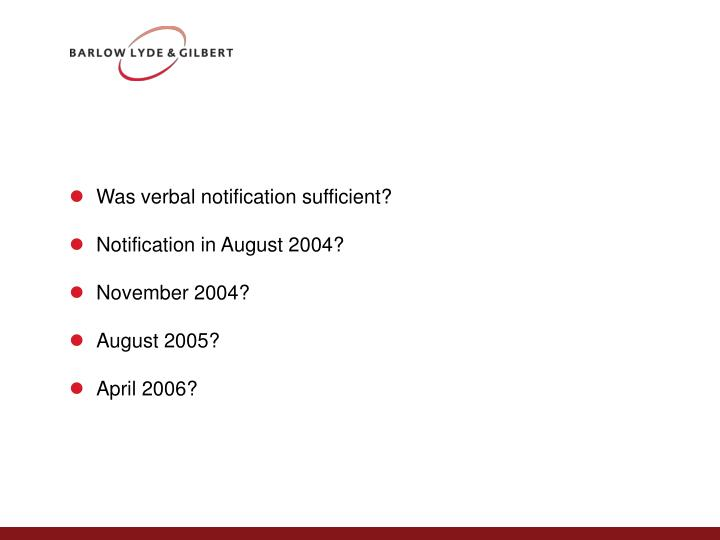 Was verbal notification sufficient?