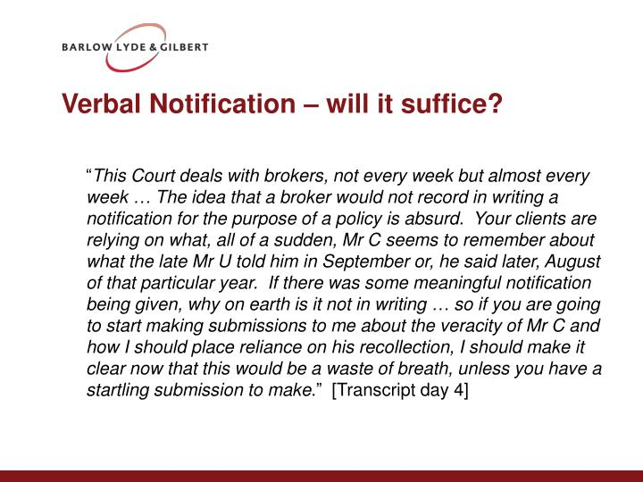 Verbal Notification – will it suffice?