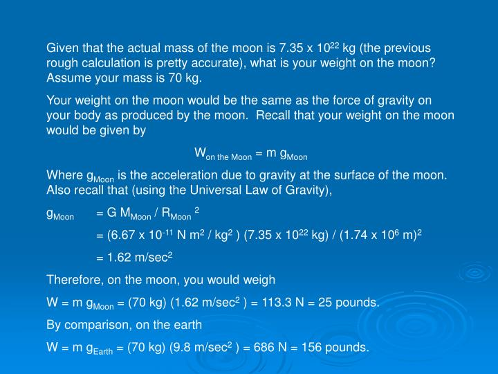 Given that the actual mass of the moon is 7.35 x 10
