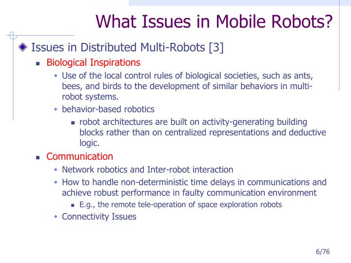 What Issues in Mobile Robots?