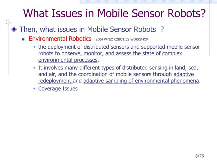 What Issues in Mobile Sensor Robots?