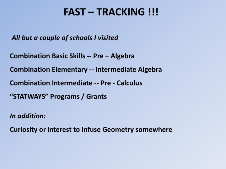 FAST – TRACKING !!!