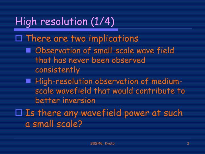 High resolution 1 4