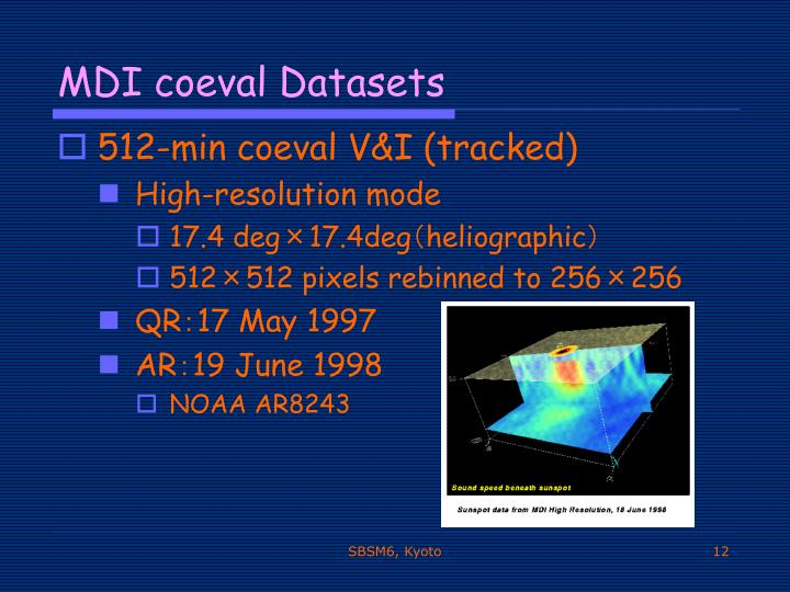 MDI coeval Datasets