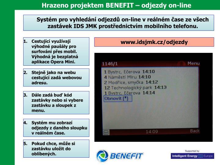 Hrazeno projektem BENEFIT – odjezdy on-line