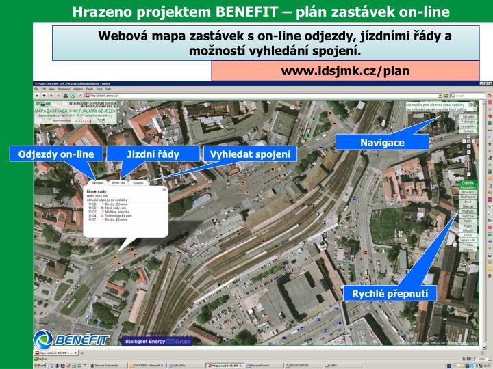 Hrazeno projektem BENEFIT – plán zastávek on-line