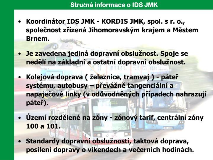 Stručná informace o IDS JMK