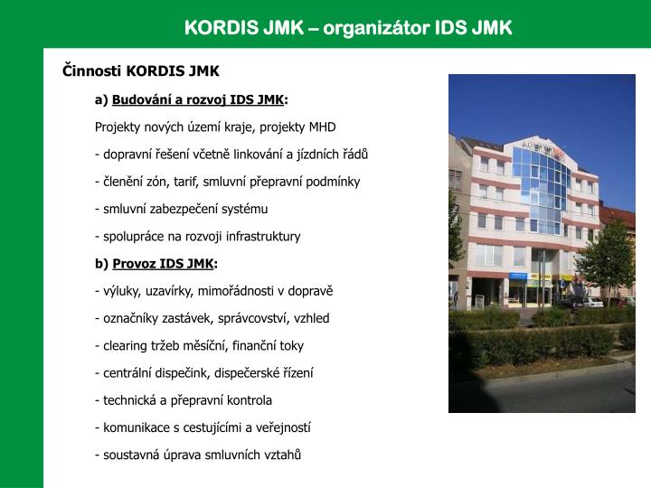KORDIS JMK – organizátor IDS JMK