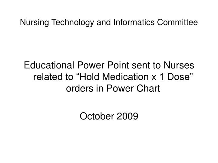 nursing technology and informatics committee n.