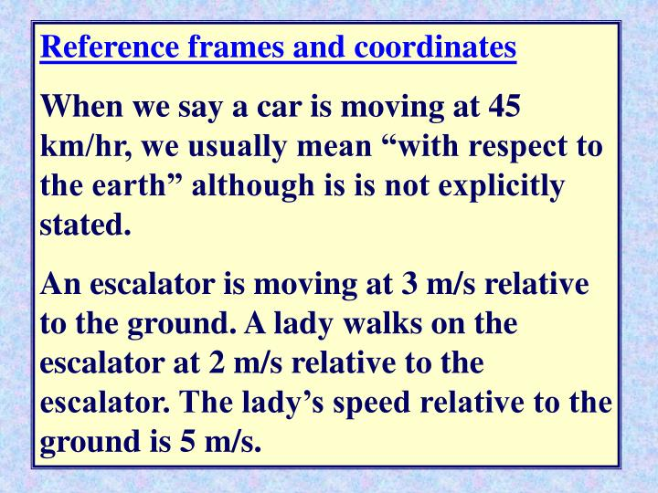 Reference frames and coordinates