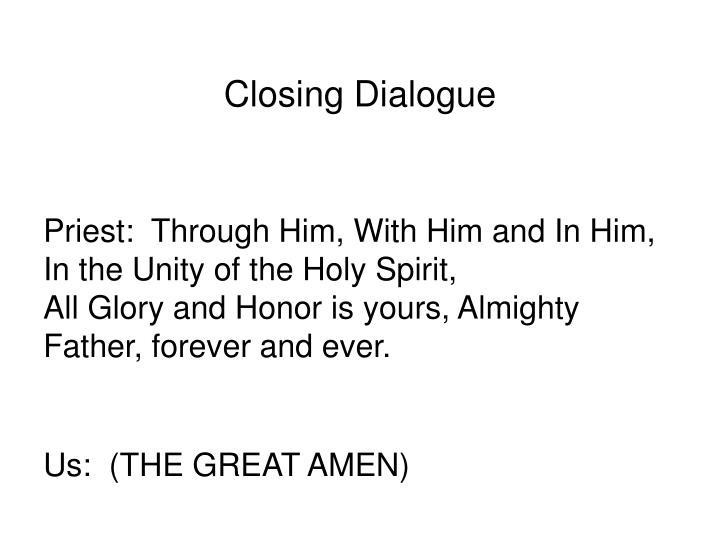 Closing Dialogue