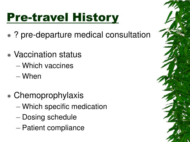 Pre-travel History