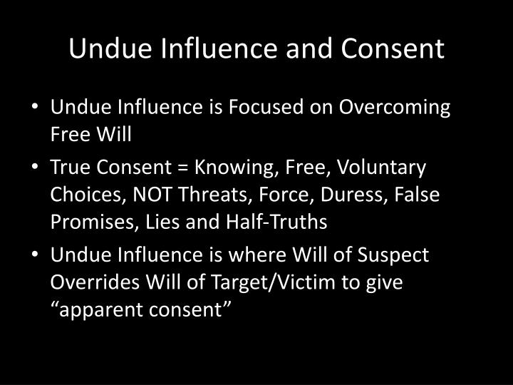 Undue Influence and Consent