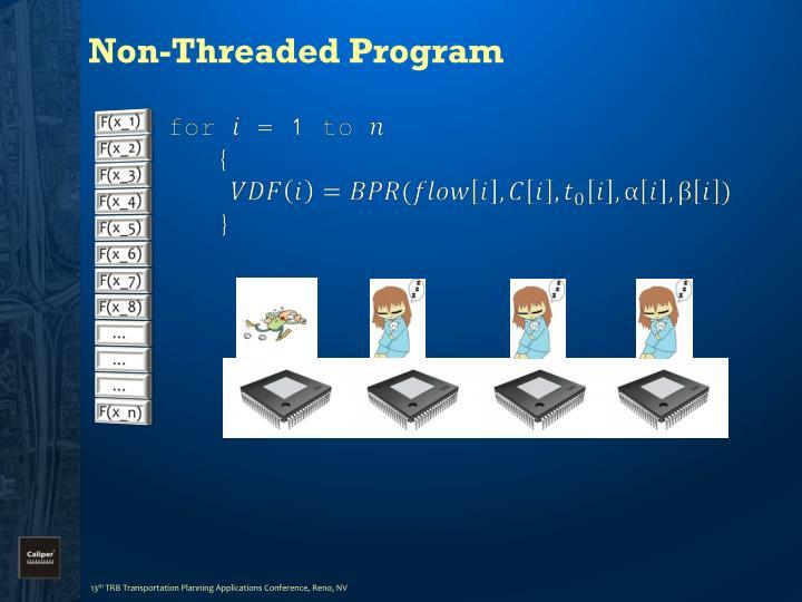 Non-Threaded Program