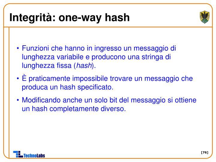 Integrità: one-way hash