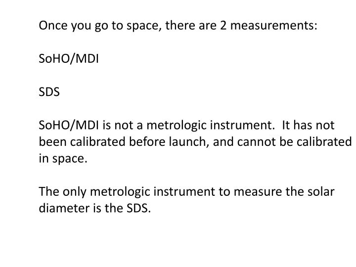 Once you go to space, there are 2 measurements: