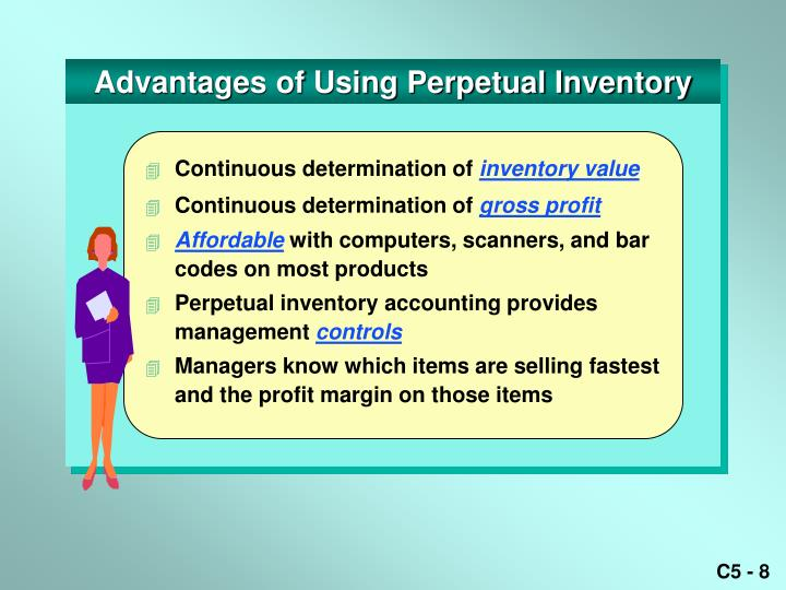 Advantages of Using Perpetual Inventory