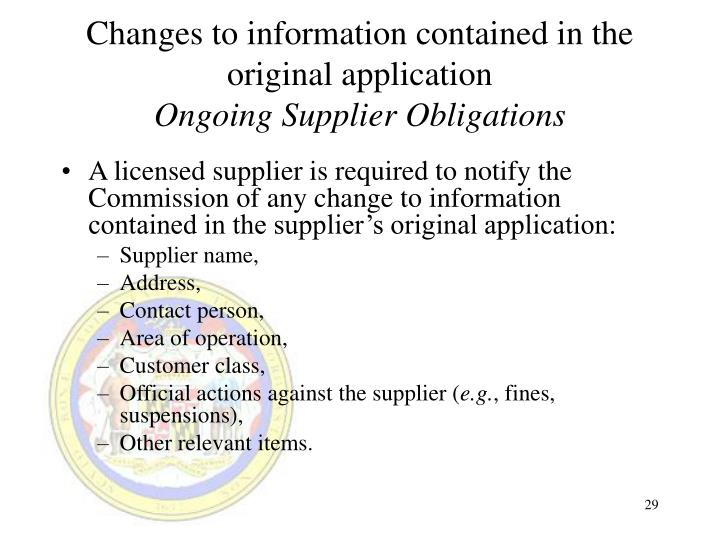 Changes to information contained in the original application
