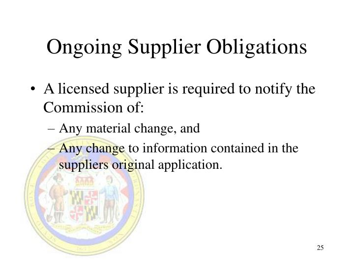 Ongoing Supplier Obligations