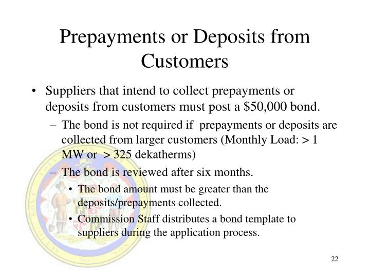 Prepayments or Deposits from Customers