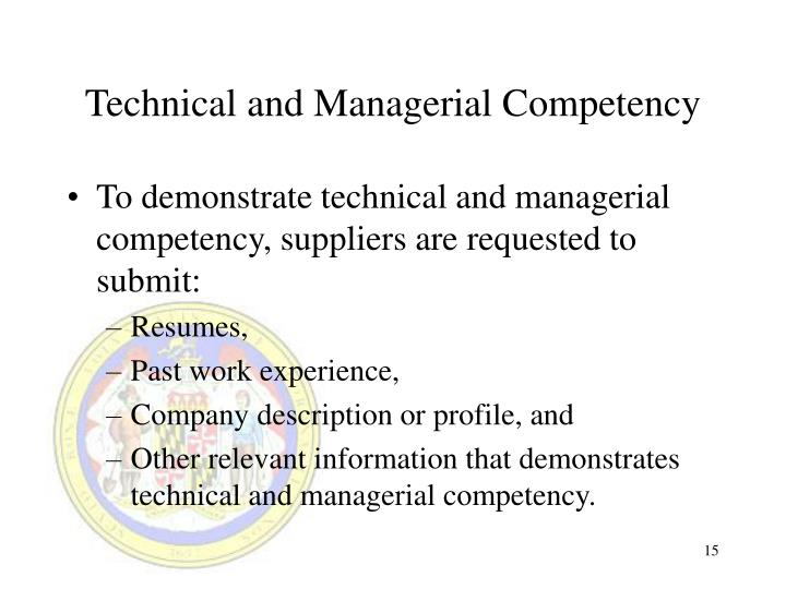 Technical and Managerial Competency