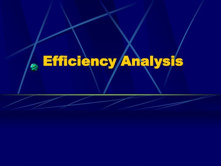 Efficiency Analysis