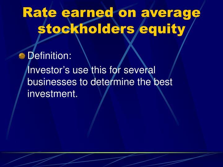 Rate earned on average stockholders equity