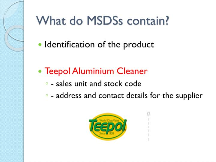 What do msdss contain