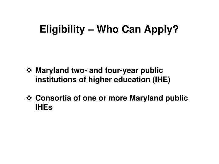 Eligibility – Who Can Apply?