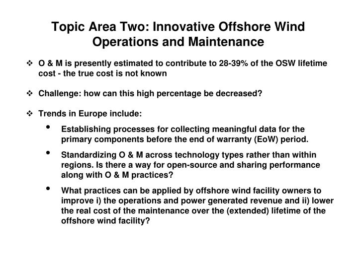 Topic Area Two: Innovative Offshore Wind Operations and Maintenance