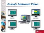 console restricted views