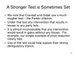 a stronger test is sometimes set