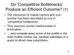 do competitive bottlenecks produce an efficient outcome 1