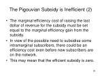 the pigouvian subsidy is inefficient 2