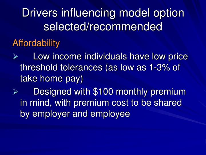 Drivers influencing model option selected/recommended