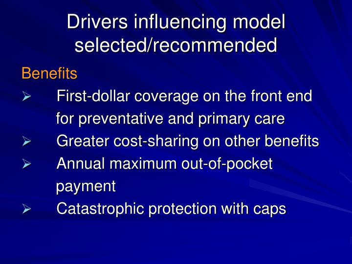 Drivers influencing model selected/recommended