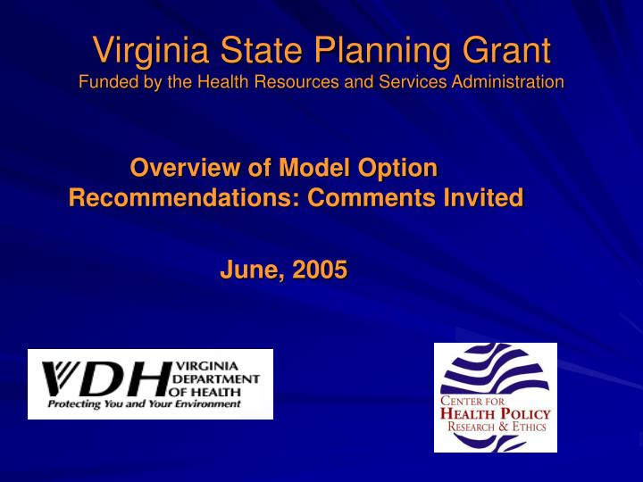 Virginia state planning grant funded by the health resources and services administration