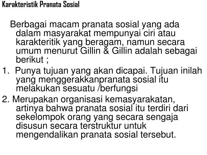 Karakteristik Pranata Sosial