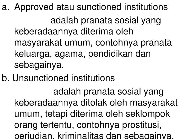 Approved atau sunctioned institutions