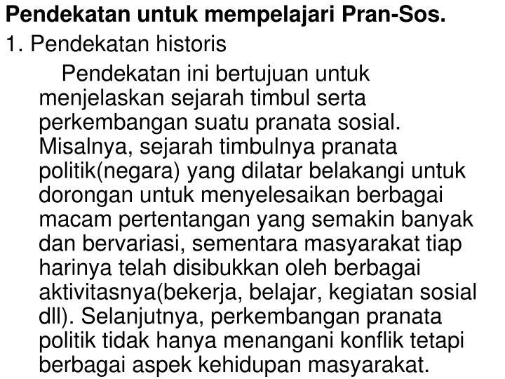 Pendekatan untuk mempelajari Pran-Sos.
