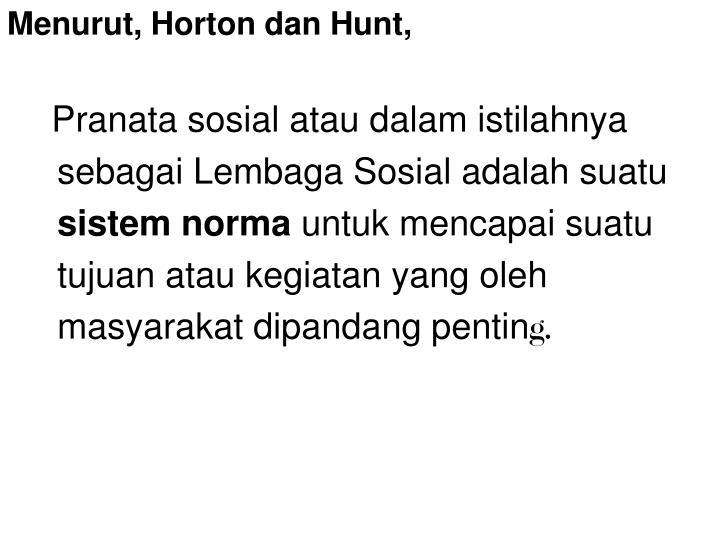 Menurut, Horton dan Hunt,