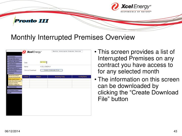 This screen provides a list of Interrupted Premises on any contract you have access to for any selected month