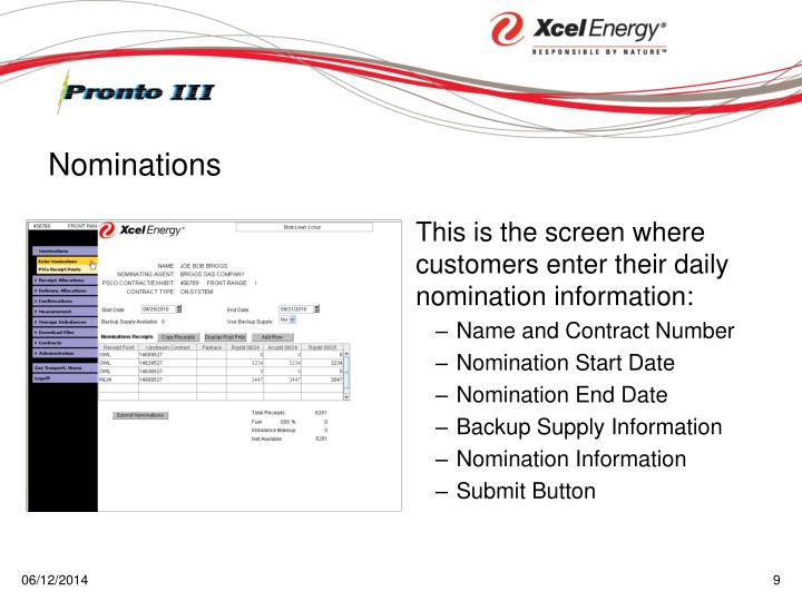 This is the screen where customers enter their daily nomination information: