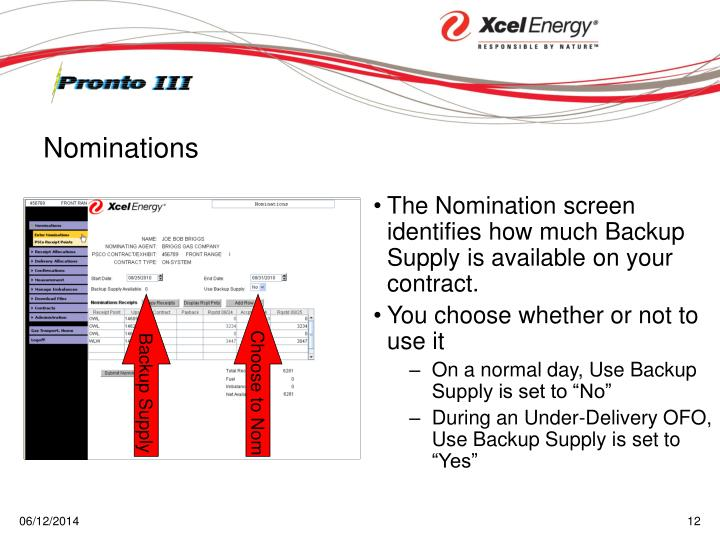 The Nomination screen identifies how much Backup Supply is available on your contract.