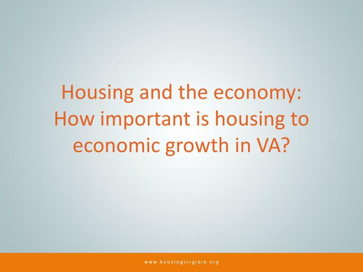 Housing and the economy: