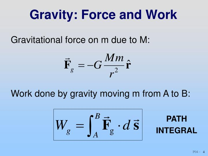 Gravity: Force and Work